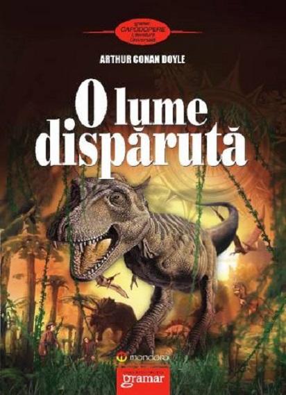 O lume disparuta | Sir Arthur Conan Doyle