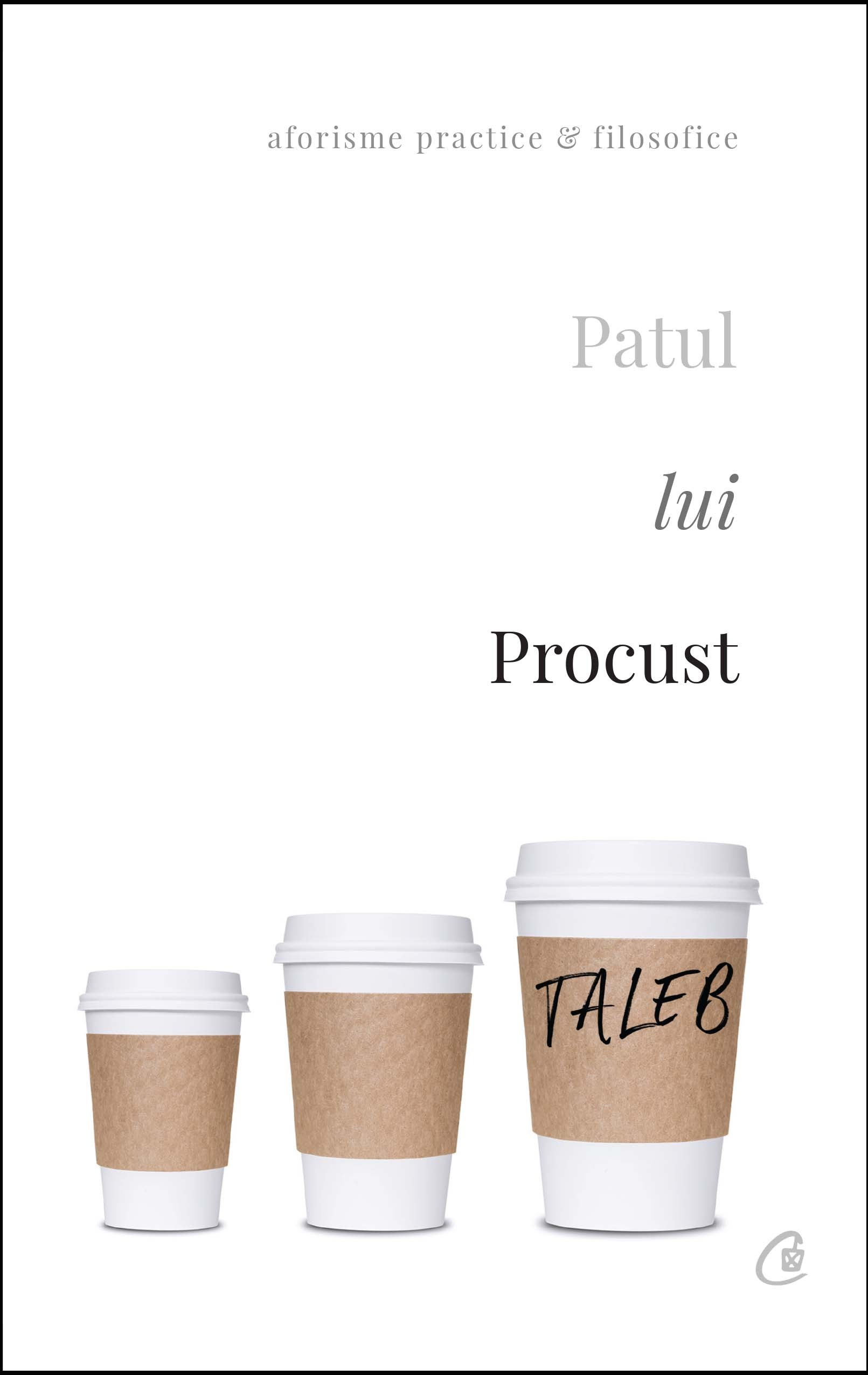 Patul lui Procust. Aforisme practice si filozofice thumbnail