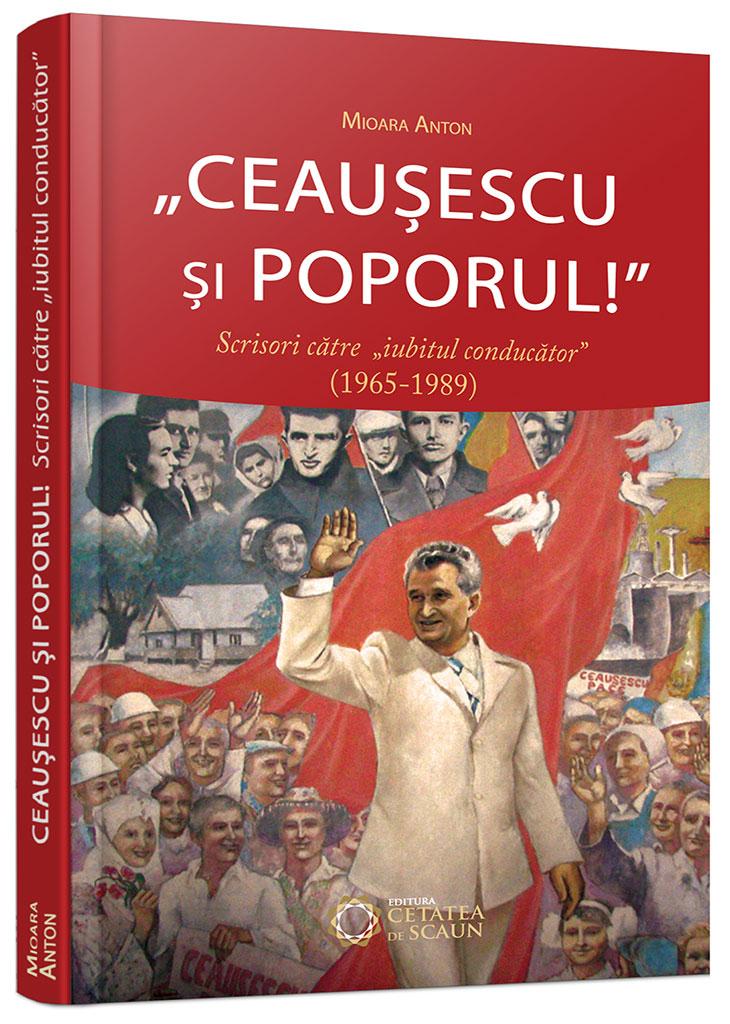 Ceausescu si poporul!
