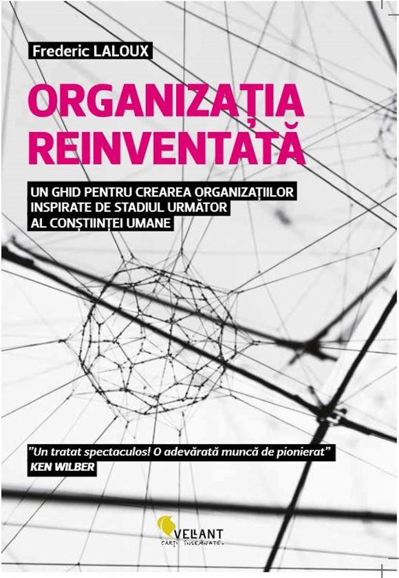 Organizatia reinventata | Frederic Laloux