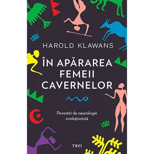 In Apararea Femeii Cavernelor | Harold Klawans
