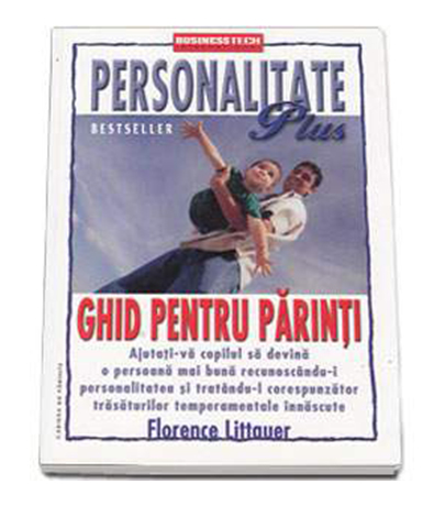 Personalitate Plus - Ghid pentru parinti