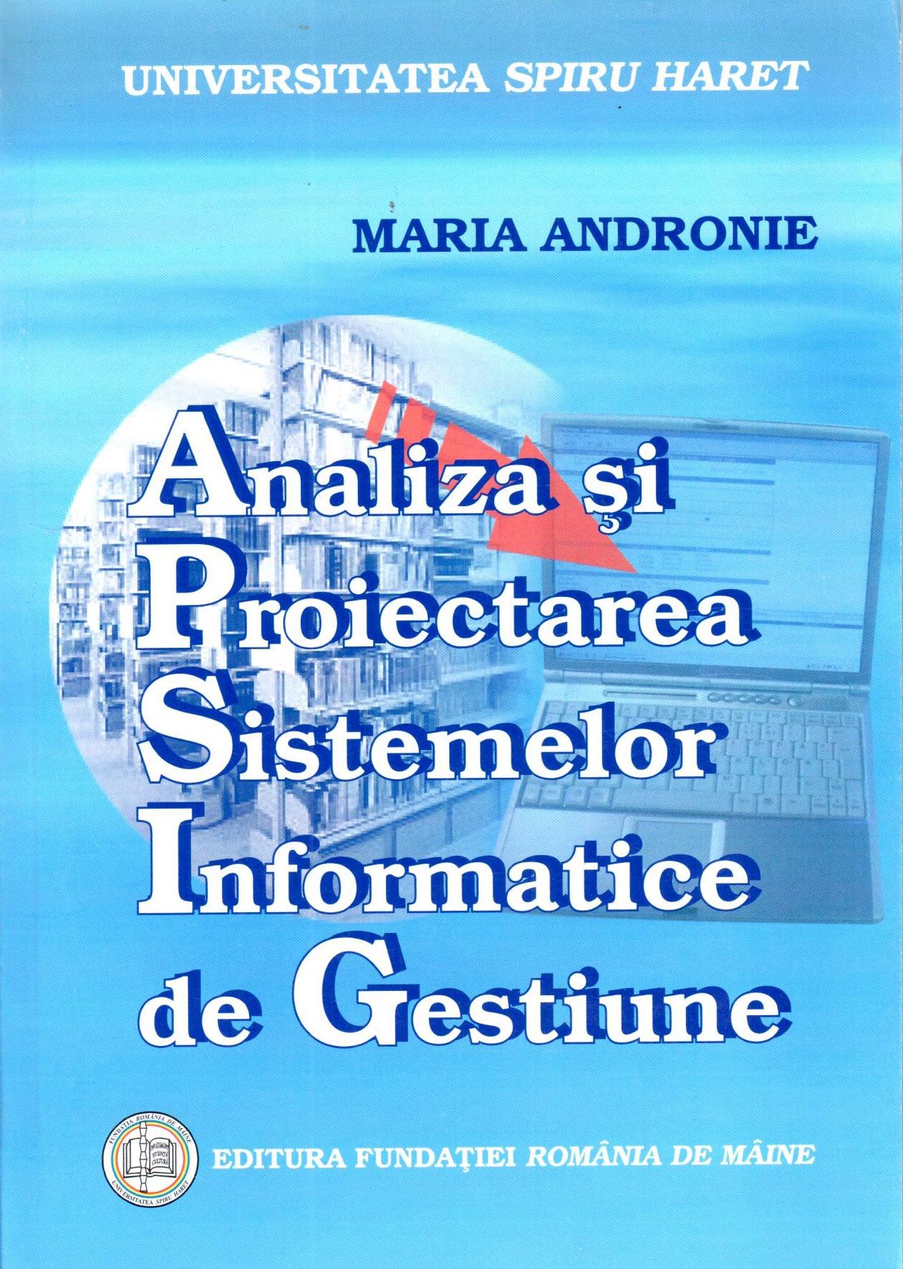Analiza si proiectarea sistemelor informatice de gestiune