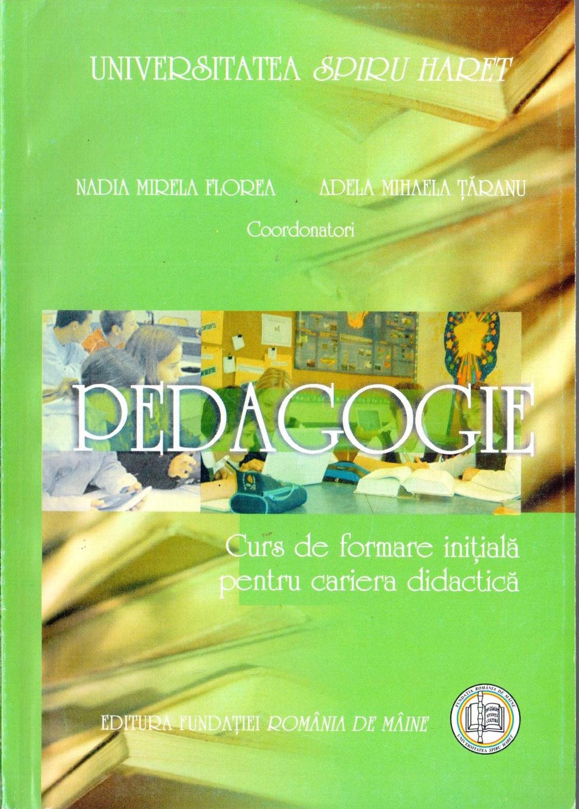 Pedagogie. Curs de formare initiala pentru cariera didactica