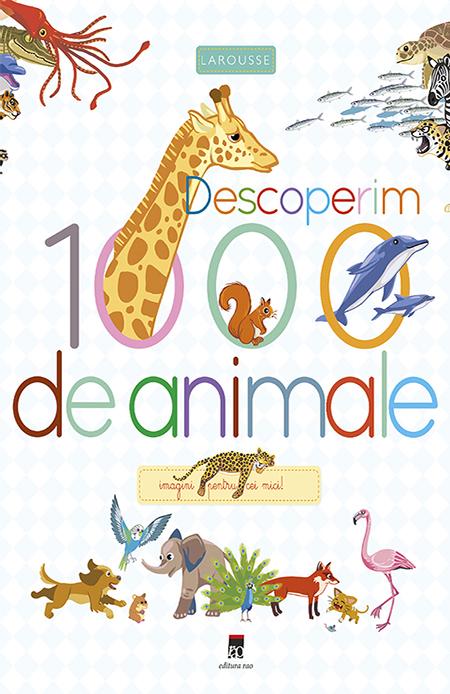 Descoperim 1000 de animale