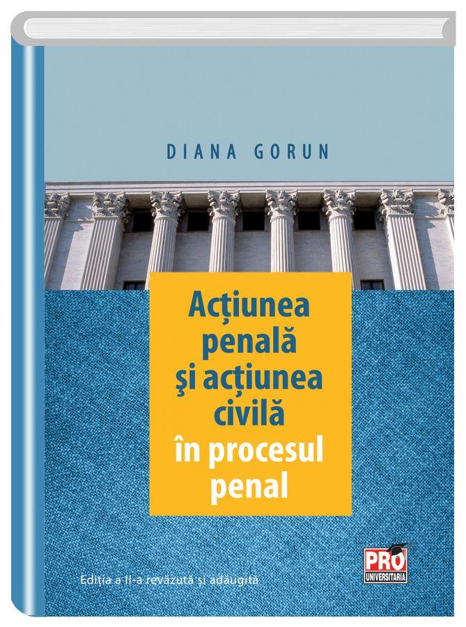 Actiunea penala si actiunea civila in procesul penal