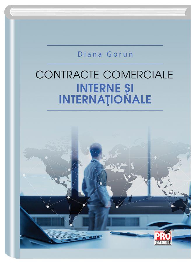 Contracte comerciale interne si internationale