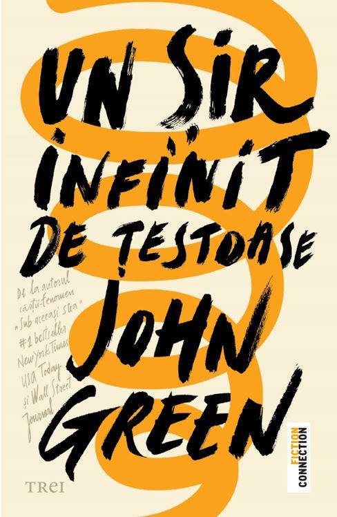 Un sir infinit de testoase | John Green