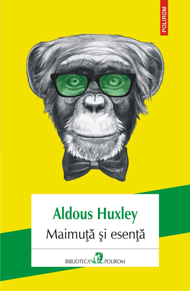Maimuta si esenta | Aldous Huxley