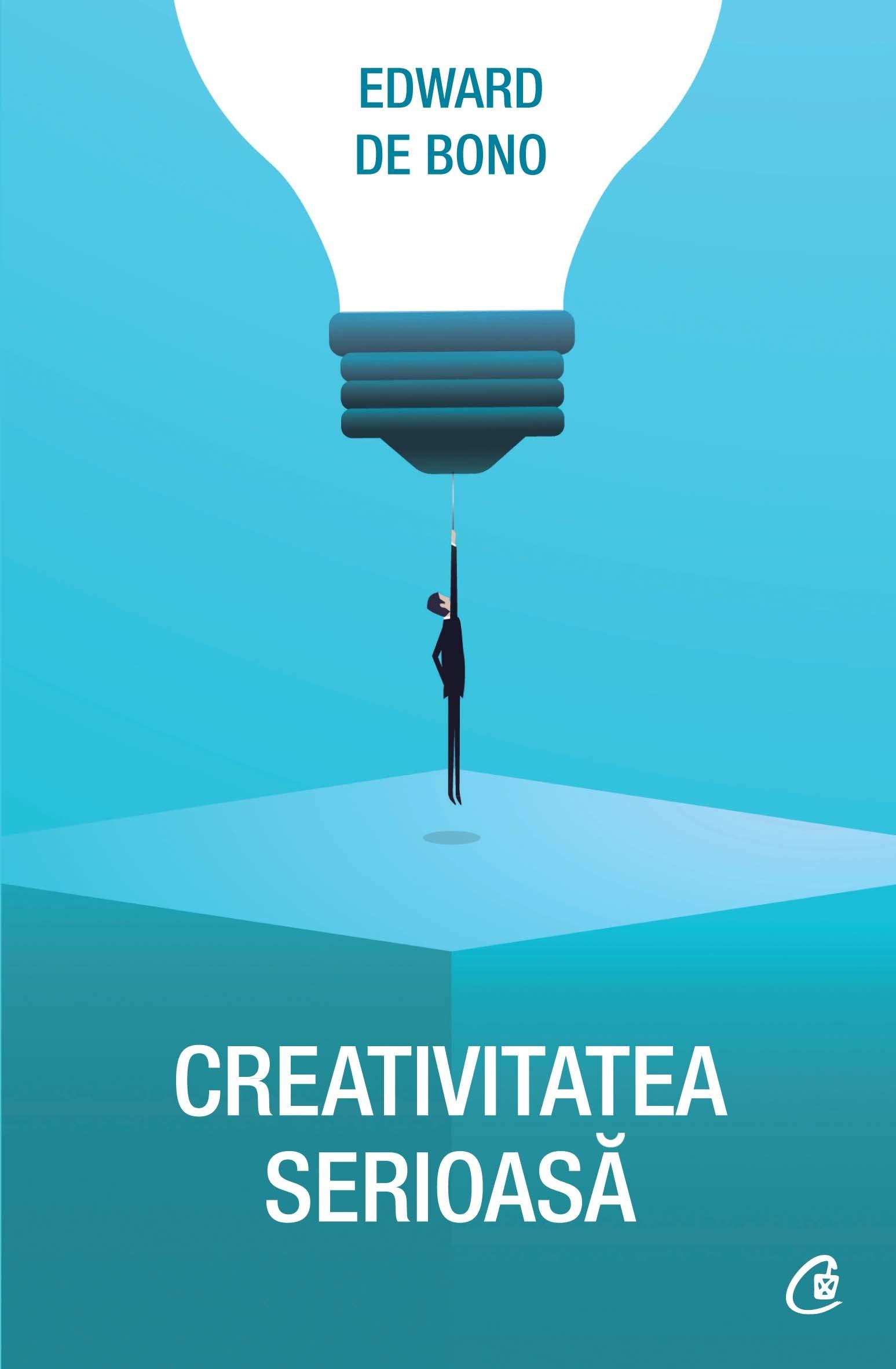 Imagine Creativitate Serioasa - Edward De Bono