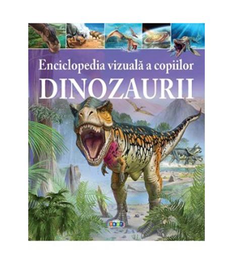 Enciclopedia vizuala a copiilor - Dinozaurii