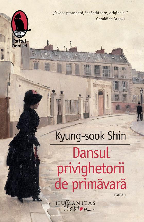 Dansul privighetorii de primavara | Kyung-sook Shin