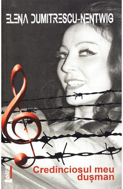 Credinciosul meu dusman   Elena Dumitrescu-Nentwig
