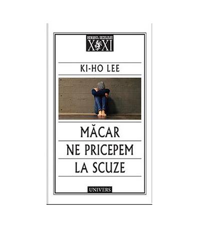 Macar ne pricepem la scuze | Ki-Ho Lee
