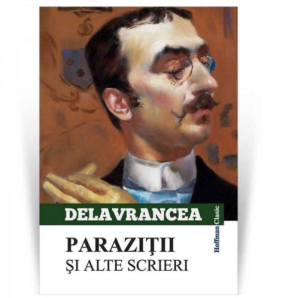 Parazitii si alte scrieri | Barbu Stefanescu Delavrancea