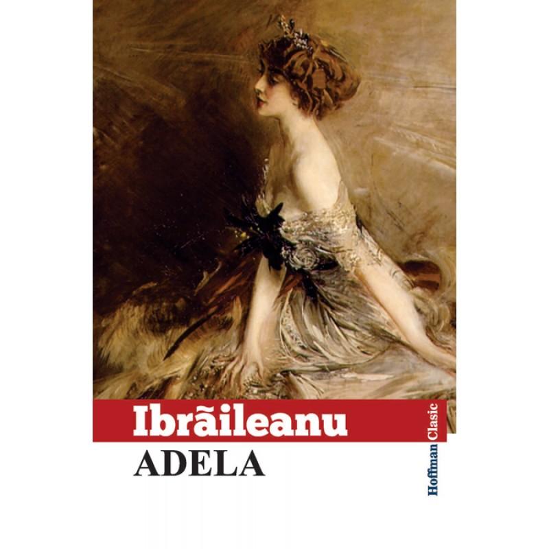 Adela | Garabet Ibraileanu
