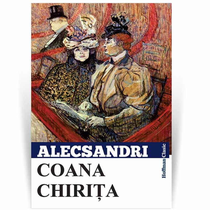 Coana Chirita | Vasile Alecsandri