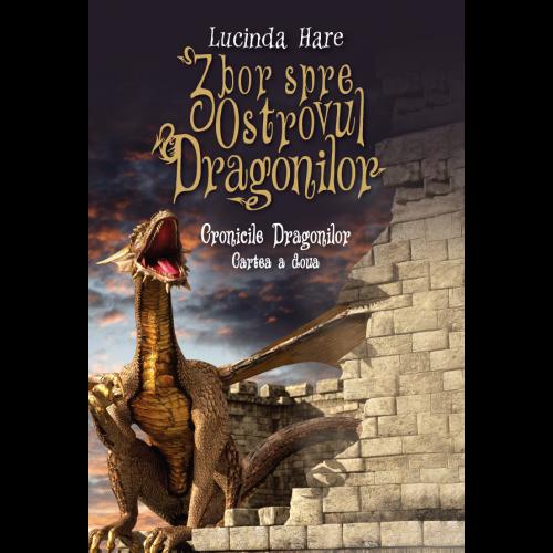 Cronicile Dragonilor | Lucinda Hare