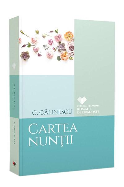 Cartea nuntii | George Calinescu