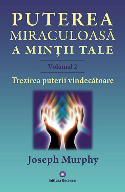 Imagine Puterea Miraculoasa A Mintii Tale - Vol - 2 - Joseph Murphy