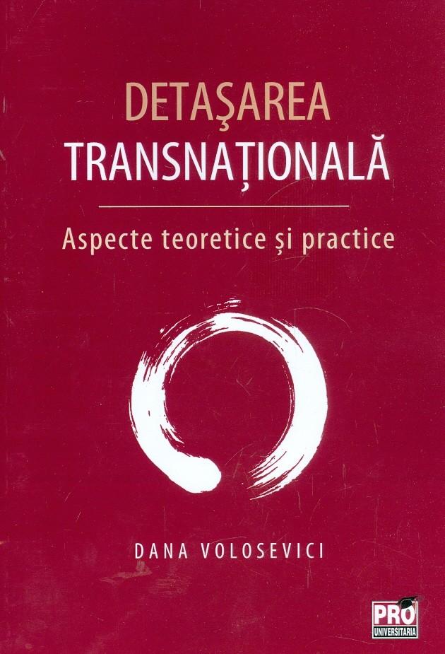 Detasarea transnationala. Aspecte teoretice si practice