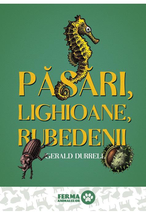 Pasari, Lighioane, Rubedenii | Gerald Durrell