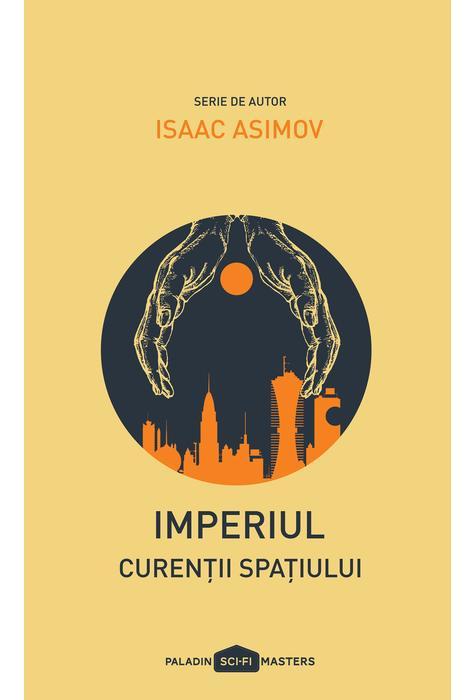 Curentii spatiului | Isaac Asimov