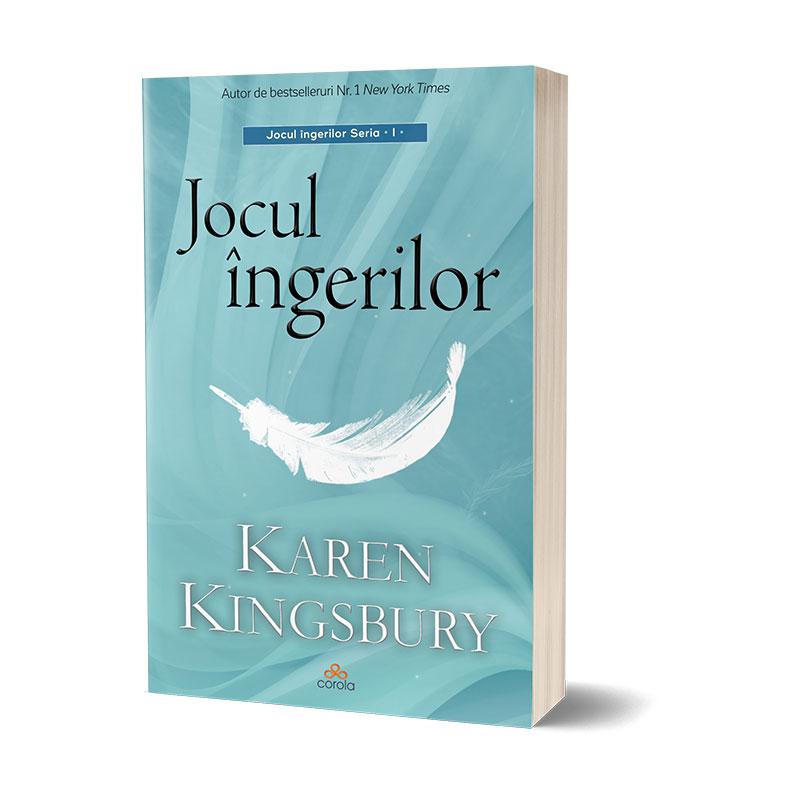 Jocul ingerilor | Karen Kingsbury