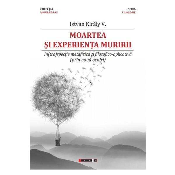 Moartea si experienta muririi | Istvan Kiraly