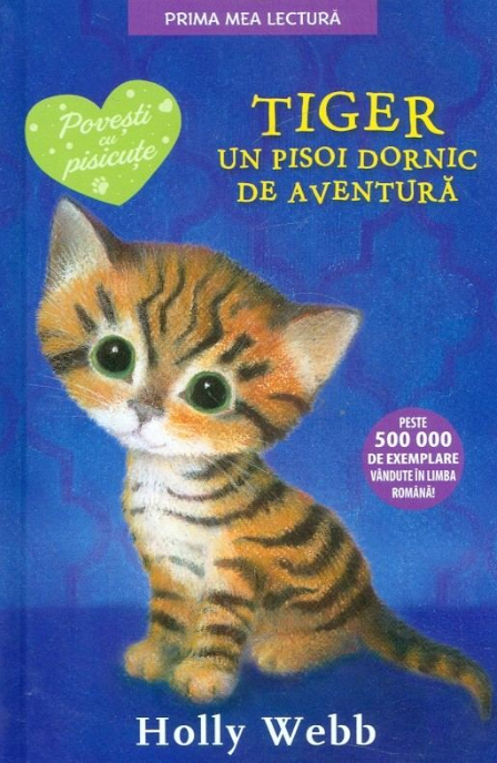 Imagine  Tiger, Un Pisoi Dornic De Aventura - Holly Webb