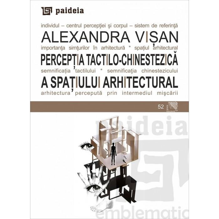 Imagine  Perceptia Tactilo-chinestezica A Spatiului Arhitectural - Alexandra