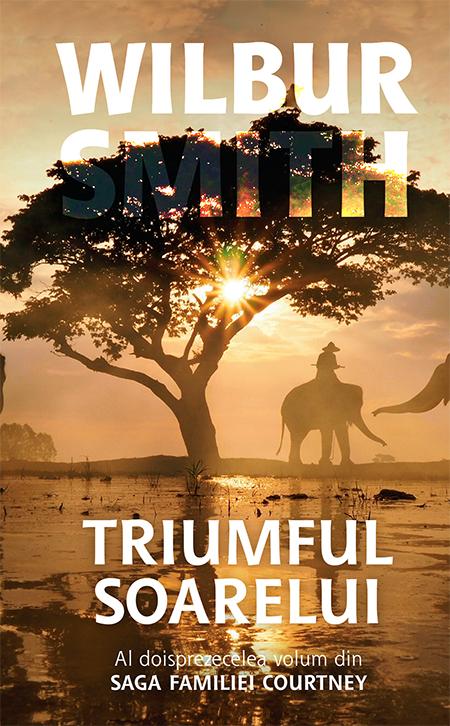 Imagine  Triumful Soarelui - Volumul 12 - Wilbur Smith