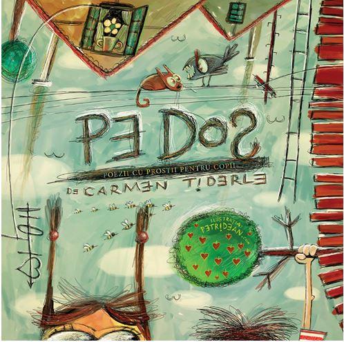 Imagine  Pe Dos - Poezii Cu Prostii Pentru Copii - Ed - A Ii-a - Carmen Tiderle