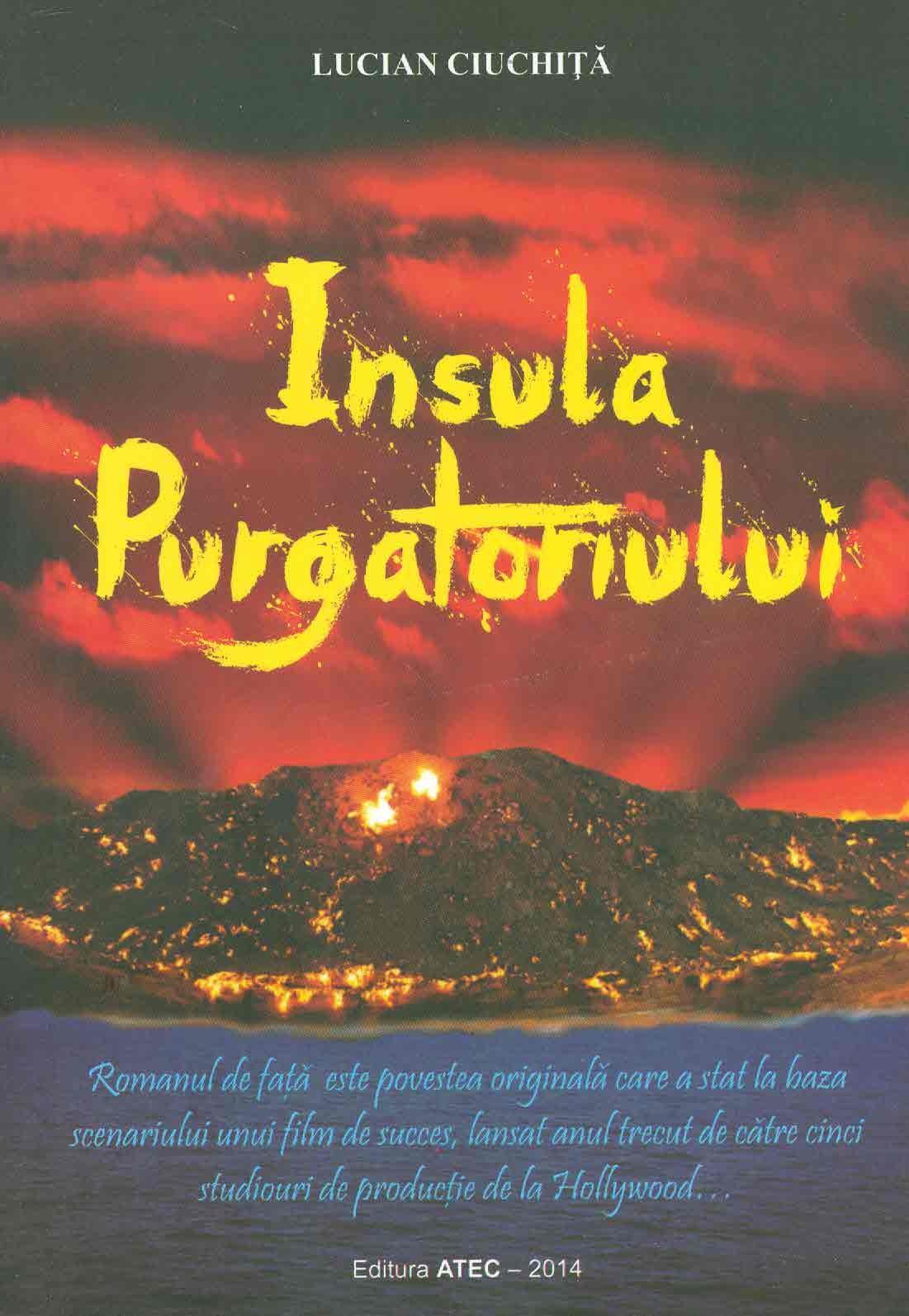 Insula purgatoriului   Lucian Ciuchita