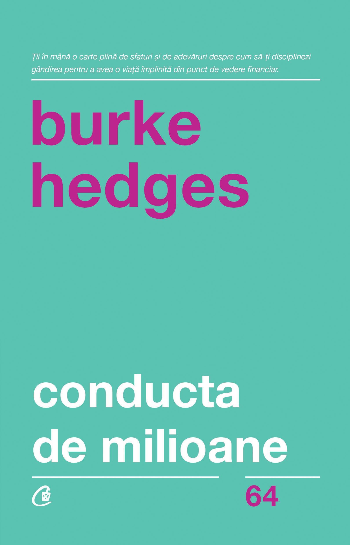 Imagine  Conducta De Milioane - Burke Hedges