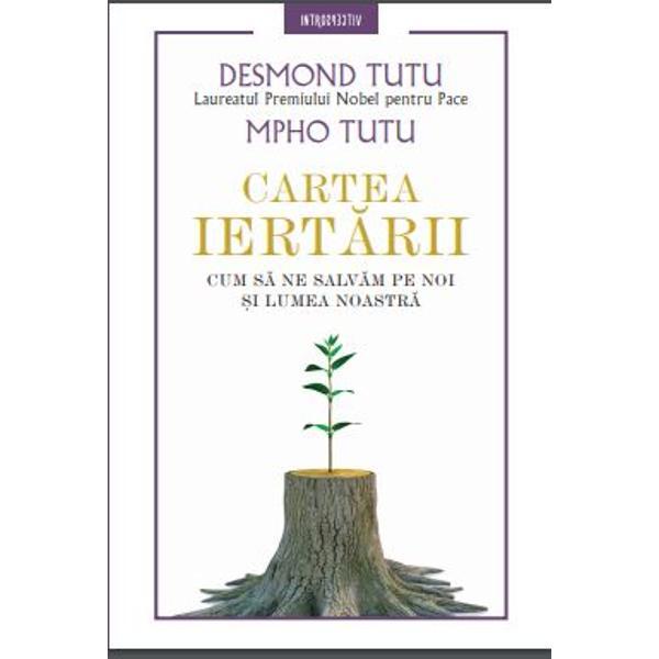 Imagine  Cartea Iertarii - Desmond Tutu