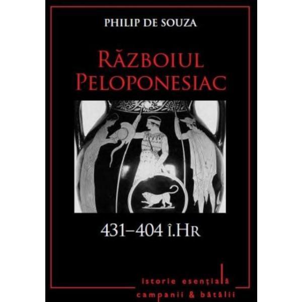Imagine Razboiul Peloponesiac - 431-404 I.hr - - Philip De Souza