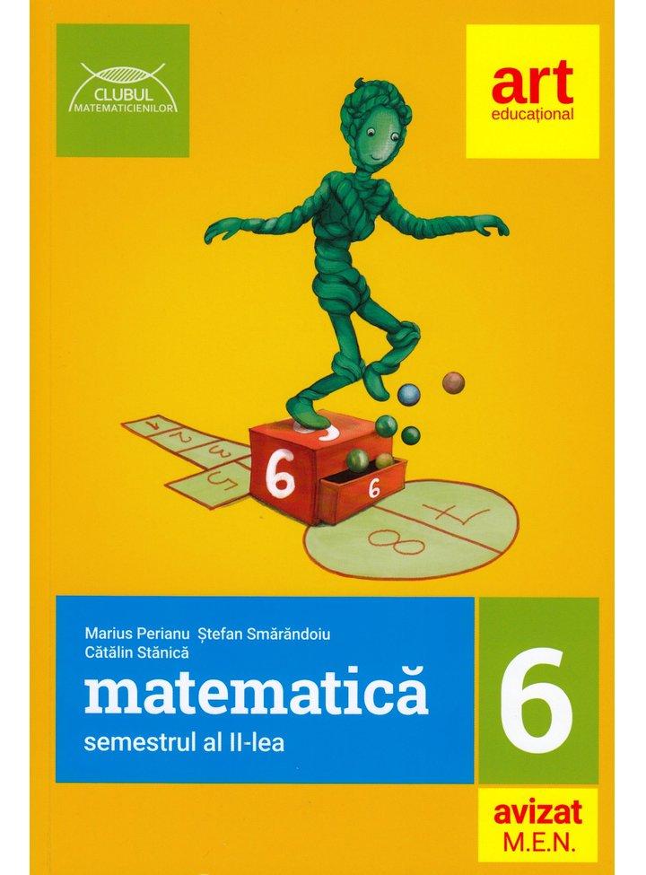 Matematica pentru clasa a VI-a | Stefan Smarandoiu, Dumitru Savulescu, Iohana Gheorghe, Marius Perianu