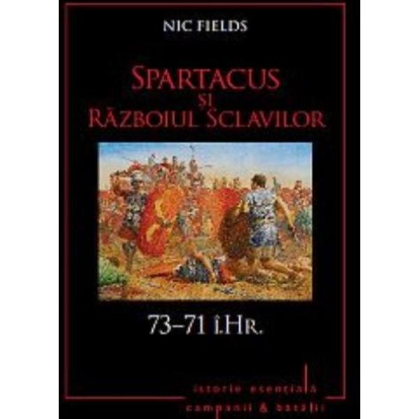 Imagine  Spartacus Si Razboiul Sclavilor - Nic Fields