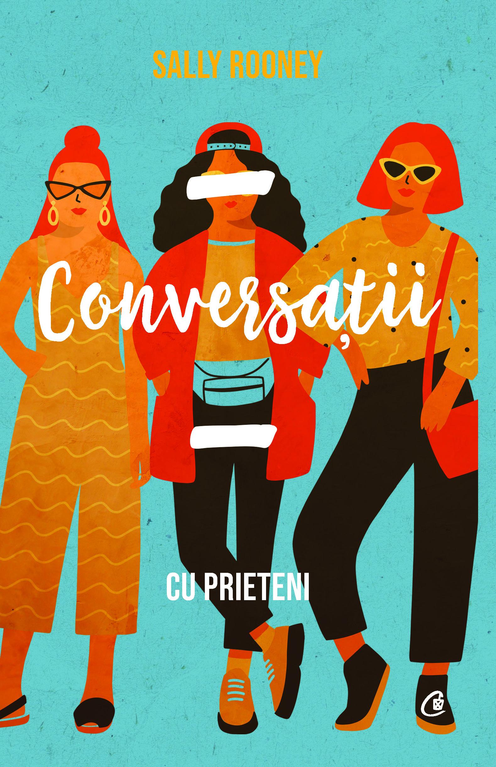 Imagine  Conversatii Cu Prieteni - Sally Rooney