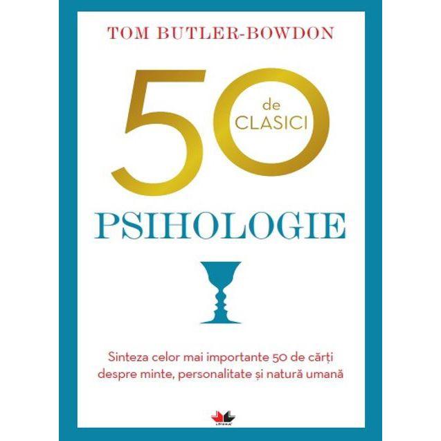 Imagine  50 De Clasici - Psihologie - Tom Butler Bowdon