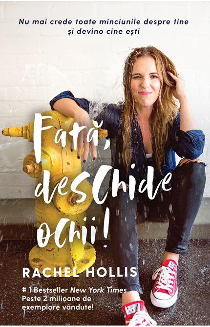 Imagine  Fata, Deschide Ochii! - Rachel Hollis