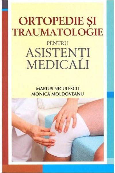 Ortopedie si traumatologie pentru asistentii medicali