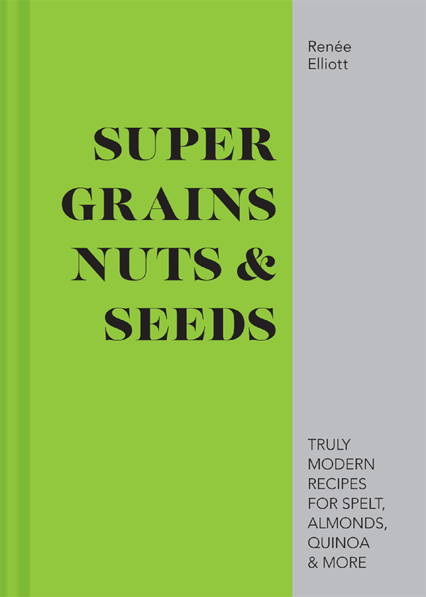 Super Grains, Nuts & Seeds thumbnail