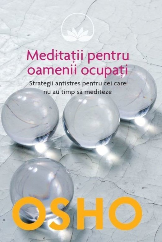 Imagine  Meditatii Pentru Oamenii Ocupati - Osho
