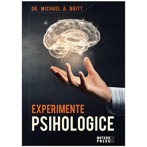 Imagine  Experimente Psihologice - Michael A - Britt