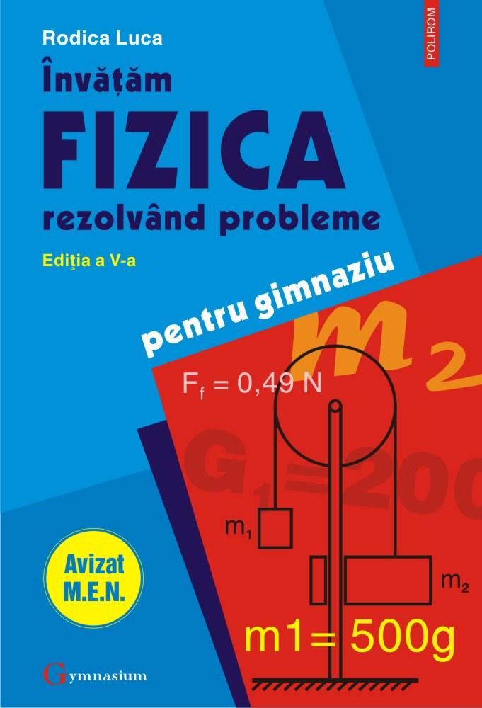 Invatam fizica rezolvand probleme