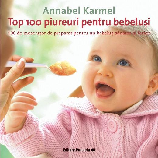 Imagine  Top 100 Piureuri Pentru Bebelusi - Annabel Karmel