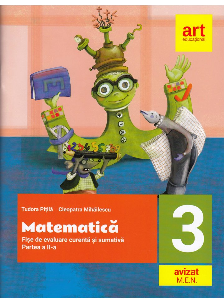 Matematica. Fise integrate de evaluare curenta si sumativa. Clasa III. Partea a II-a