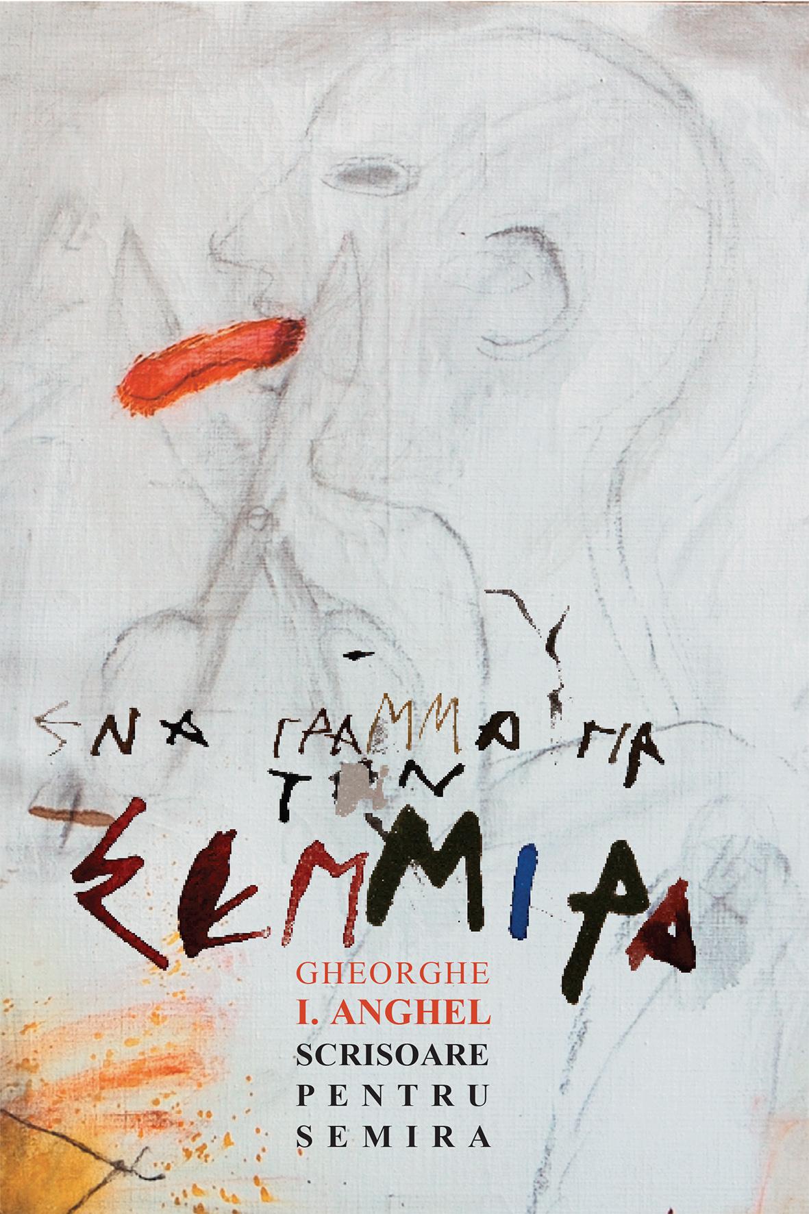 Scrisoare catre Semira | Gheorghe I. Anghel